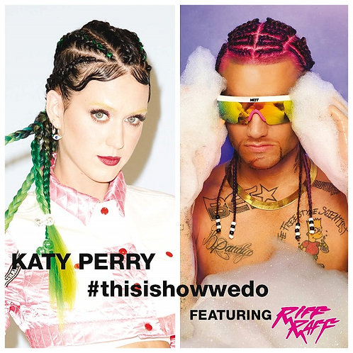 Katy Perry ft Riff Raff - This Is How We Do ! (Original Promo Radio Edit 7)
