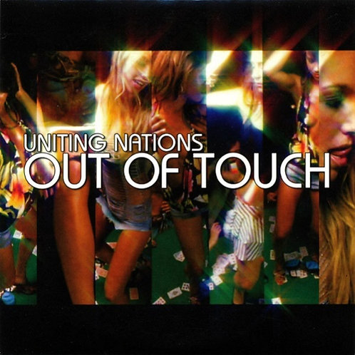 Uniting Nations - Out Of Touch (New Radio Edit)