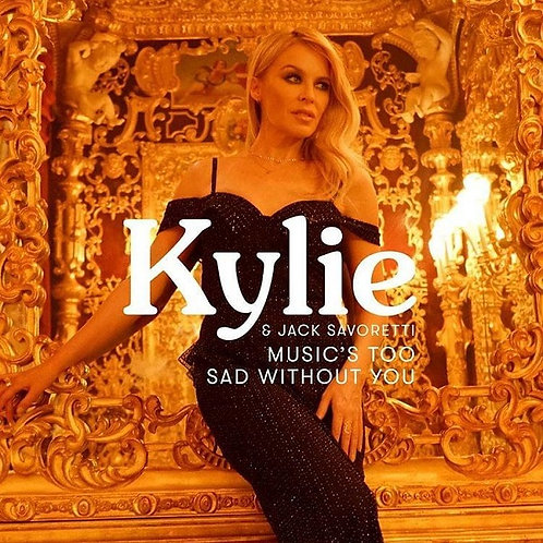 Kylie Minogue ft Jack Savoretti - Music's Too Sad Without You ! (Radio Edit 7)