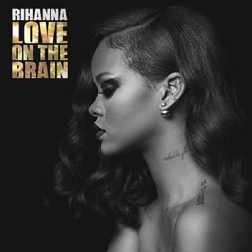 Rihanna - Love On The Brain (Clean) NM202-11