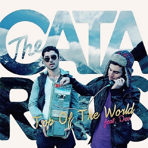 Cataracs ft Dev - Top Of The World ! (New Radio Edit 7) NM161-2