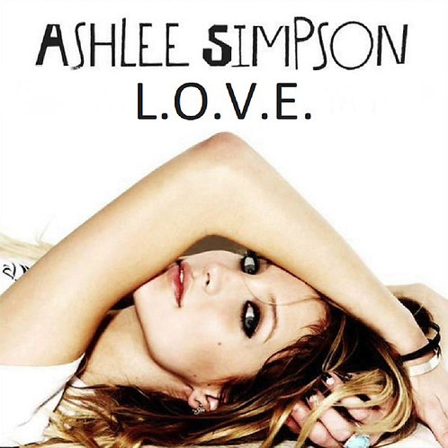 Ashlee Simpson - L.O.V.E. (New Radio Edit)