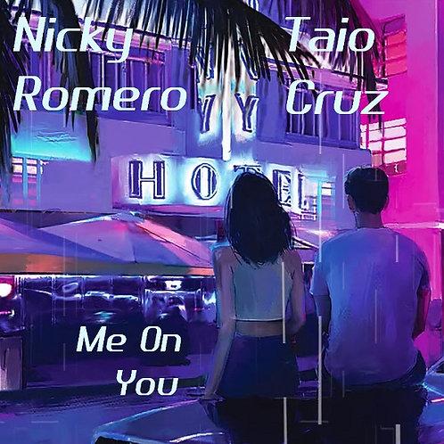 Nicky Romero ft Taio Cruz - Me On You (New Promo Radio Edit 17)