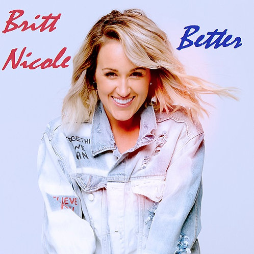 Britt Nicole - Better ! (New Promo Radio Edit 7)