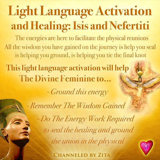 Light Language Activation and Healing: Isis and Nefertiti