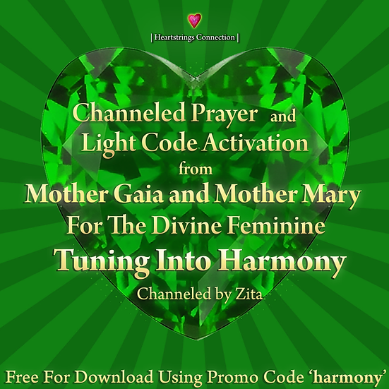 Free Channeled Prayer and Light Code Activation from Mother Gaia and Mother Mary
