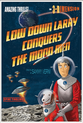 """Low Down Larry Conquers the Moon Men"" animation movie poster"