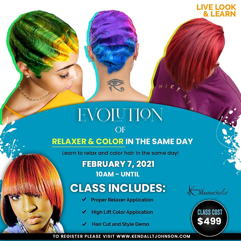 EVOLUTION OF RELAXER AND COLOR SAME DAY