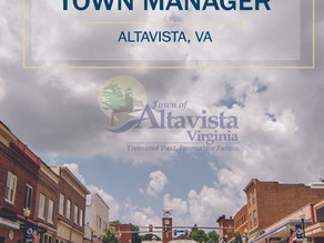 APPLY NOW! TOWN MANAGER FOR THE TOWN OF ALTAVISTA