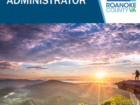 APPLY NOW! County Administrator for Roanoke County