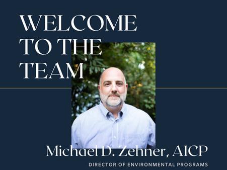 WELCOME MICHAEL D. ZEHNER