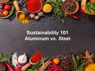 Sustainability 101 - Aluminum vs. Steel