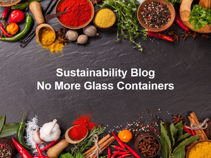 Sustainability - No More Glass Containers