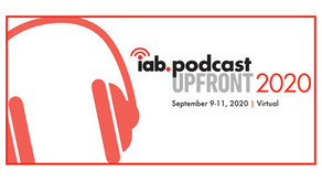 Ad Buyer Interest Soars For Next Month's IAB Podcast Upfront 2020.