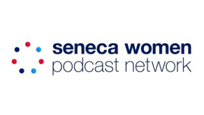 Seneca Women's New Podcast Aims To Help Women-Owned Businesses Navigate Choppy Economic Waters.