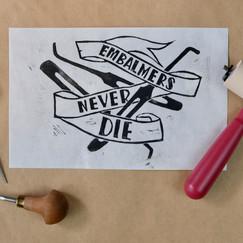 Embalmers Never Die