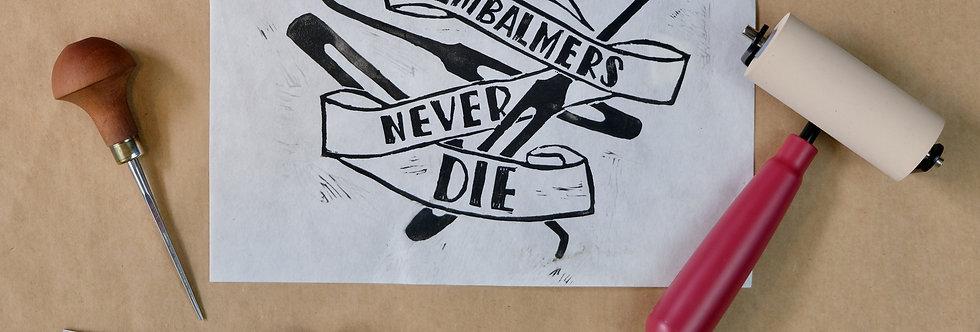 Embalmers Never Die Print