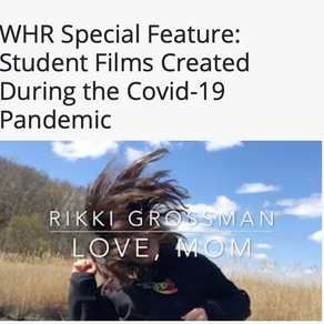 Student Films Created During the Covid-19 Pandemic