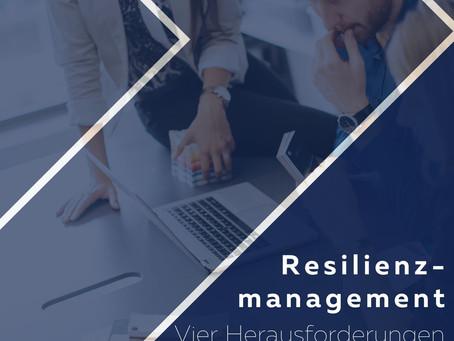Vier Herausforderungen auf dem Weg zur Resilienz