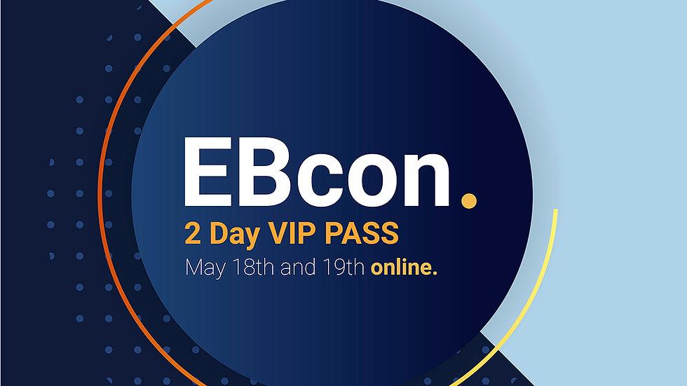 EBcon 2 Days VIP PASS