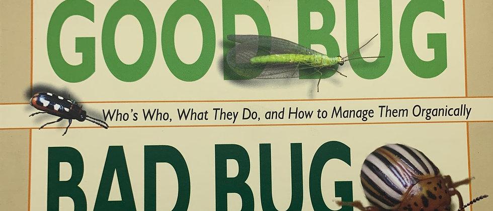 Good Bug Bad Bug
