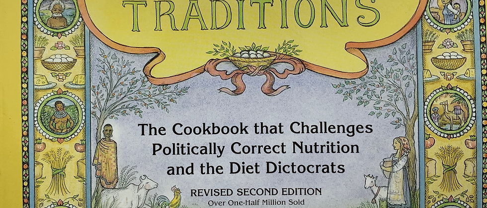 Nourishing Traditions - The Cookbook