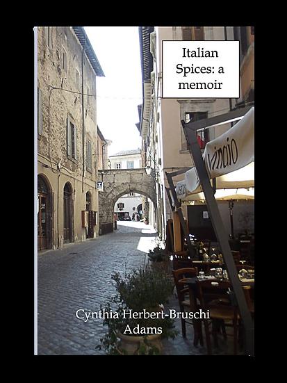 Italian Spices: a memoir