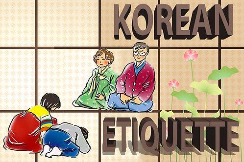 Workshop #6: Korean Etiquette!