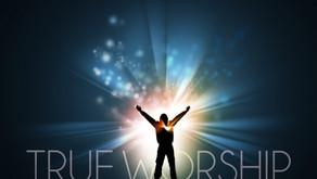 """ True Worship"""