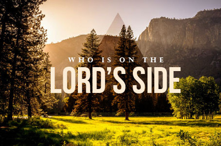 Who Is on The Lord's Side ?