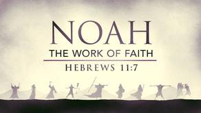 """""""Noah's Saving Faith"""""""