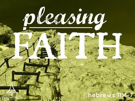 """""""God Pleasing Faith"""""""