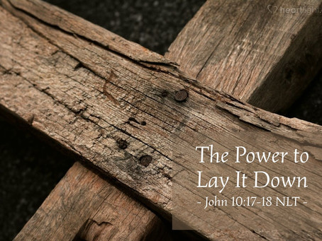 The Power To Lay It Down
