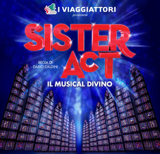 Sister Act - Il Musical Divino