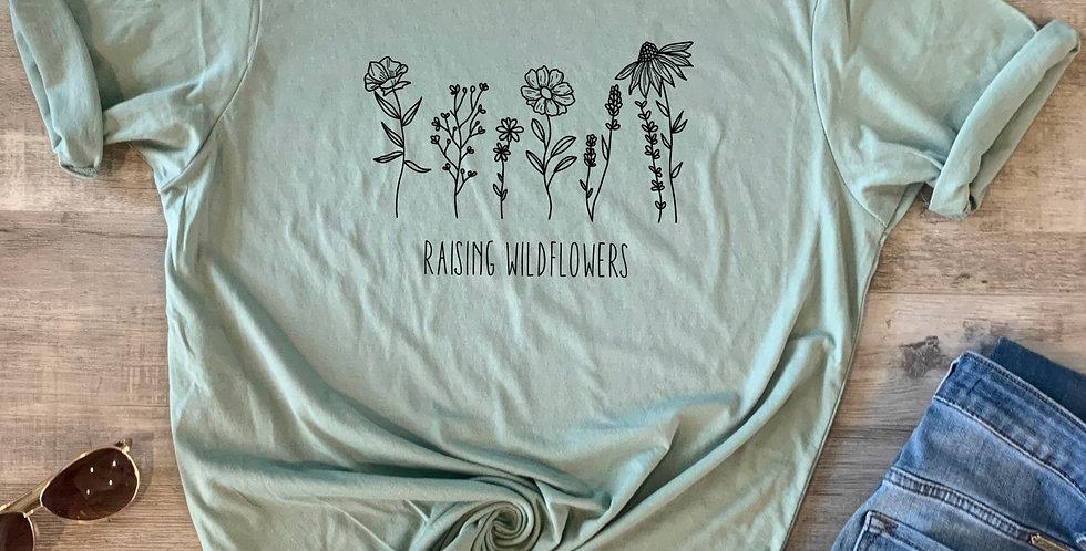 Raising Wildflowers T-Shirt