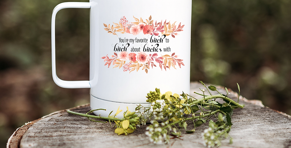 You're My Favorite - Pink Floral Frame Coffee Tumbler
