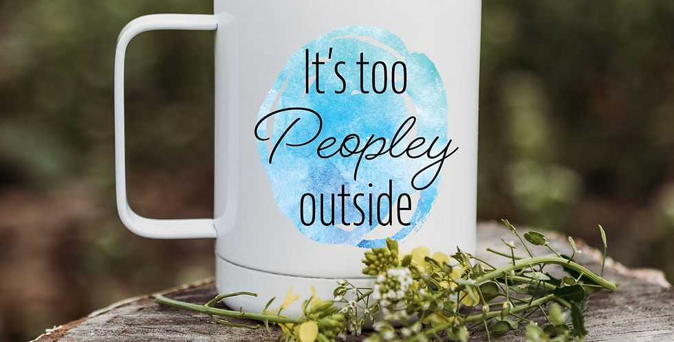 Too Peopley - Blue Watercolor Coffee Tumbler
