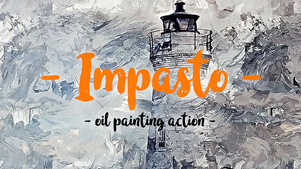 Impasto - Oil Painting Effect