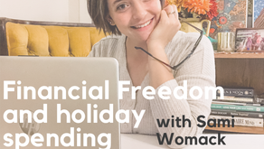 Ep. 124: Financial Freedom and Holiday Spending with Sami Womack