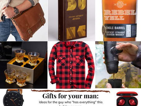 2020 Gift Guide: for the man in your life