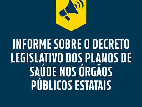 INFORME SOBRE O DECRETO LEGISLATIVO DOS PLANOS DE SAÚDE NOS ÓRGÃOS PÚBLICOS ESTATAIS