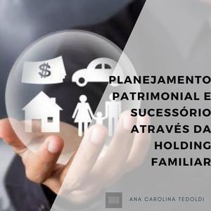 Planejamento Patrimonial Familiar