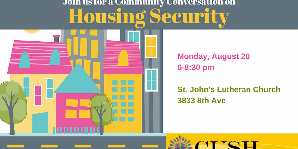 TO BE RESCHEDULED! - Community Conversation: Housing Security