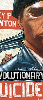Revolutionary Suicide: (Penguin Classics Deluxe Edition) by Huey P. Newton