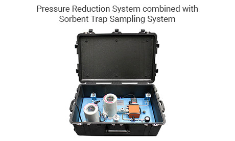 Pressure Reduction System combined with Sorbent Trap Sampling System in Pelican Case
