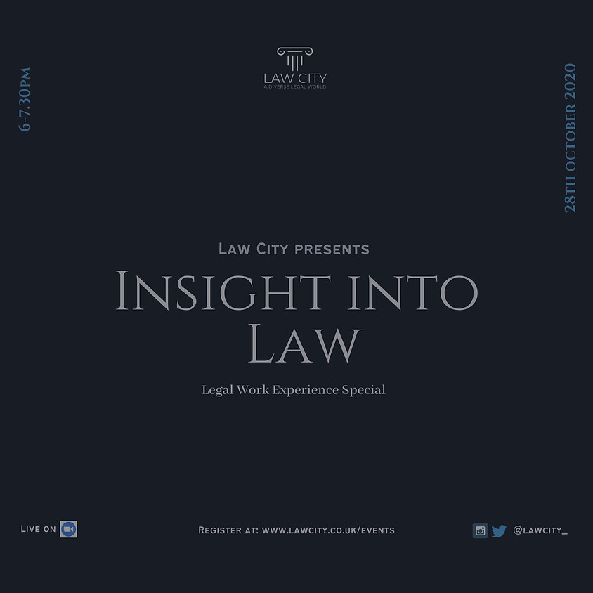 Insight Into Law, Legal Work Experience Special