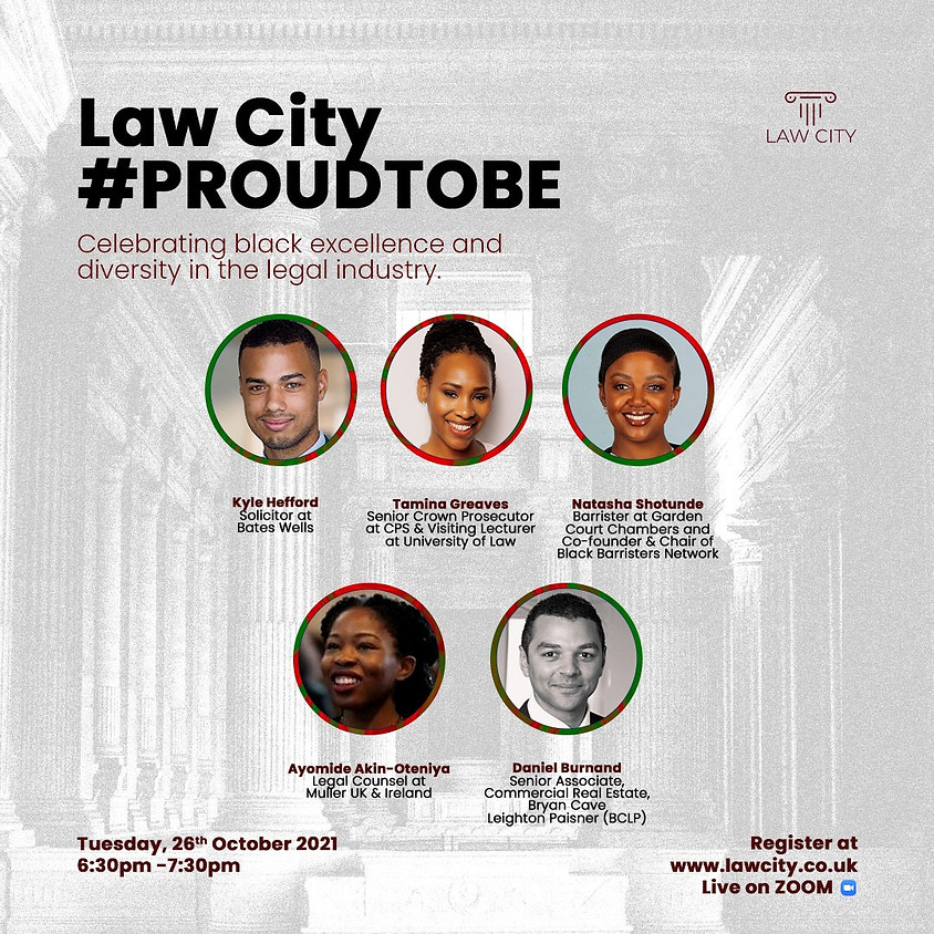 Law City #ProudToBe: Celebrating Black Excellence and Diversity in the Legal industry.