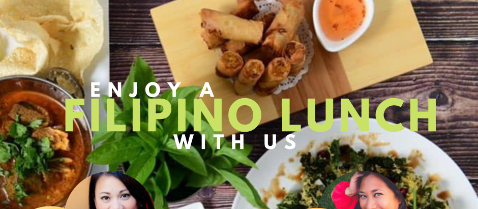 HOSTING A COLLABORATE EVENT: A FILIPINO LUNCH