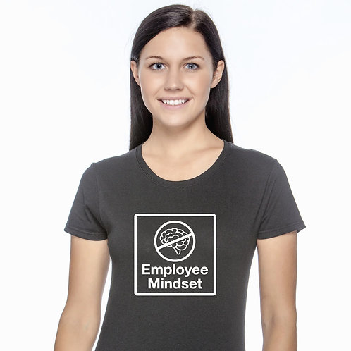 Anti Employee Mindset Tee