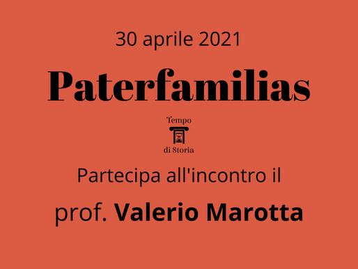 Fonti dell'incontro sul paterfamilias - prof. Valerio Marotta